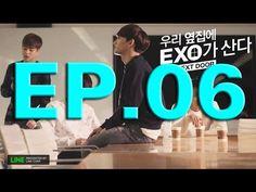EXO Next Door EP 6 Eng Sub-Japanese Sub-Vietsub - Indo sub