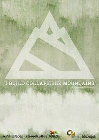 """Wir präsentieren: I Build Collapsible Mountains - Ende September mit zweitem Album """"Songs From That Never Scene"""" auf Deutschland-Tour"""