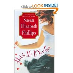Match Me If You Can by Susan E. Phillips. One of my FAVES!! Would suggest it to anyone.