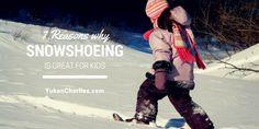 YC Snowshoeing & Kids