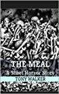 """The Meal""  ***  Tony Walker  (2014)"