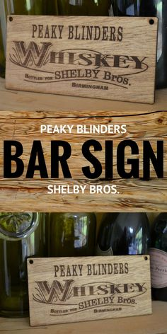 8707be7b2dd Awesome bar sign for the ultimate PEAKY BLINDERS fan.  peakyblinders   shelby  netflixandchill
