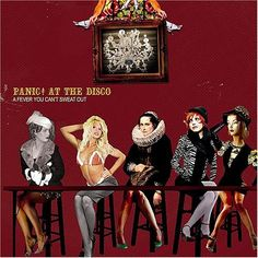 A Fever You Can't Sweat Out - Panic at the Disco