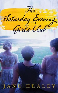 <i>Saturday Evening Girls Club</i>, Jane Healey - Redbook.com