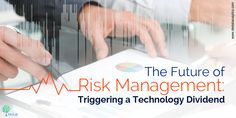 The Future of Risk Management: Triggering a Technology Dividend Risk Analytics, Productivity Growth, Market Risk, Risk Management, Debt, Weapon, Over The Years, Challenges, Asian