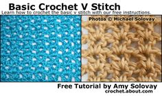 Everything You Should Know About the Crochet V Stitch: Free Instructions for V Stitch and Variations of It: