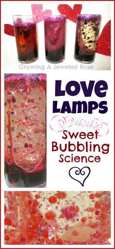 Love Lamps- a sweet twist on lava lamp Science for Valentine's Day (or any time you need a little LOVE in your play)