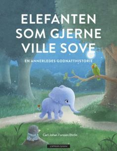 The Little Elephant Who Wants to Fall Asleep: A New Way of Getting Children to Sleep New Books, Books To Read, Fantasy Quotes, Magical Forest, Little Elephant, The Little Prince, Smile Because, Historical Fiction, Bestselling Author