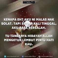 Salam Jumaay semua, Hidayah milik Allah, jangan sampai kita tersasar dari landasan dek kerana meninggalkan suruhan Tuhan kita.