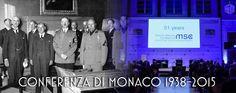 A Monaco di Baviera si sono spesso segnati i destini tragici d'Europa: dal fallito putsch nazista del 1923 alla Conferenza del 1938 a quella appena conclusa