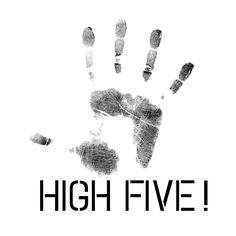 hight five; you did it!