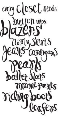 For Elise - every closet needs...