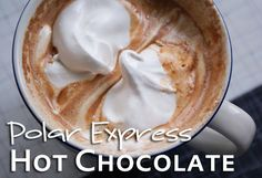 Polar express hot chocolate and other type of hot chocolates yummy
