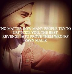 Find images and videos about quote, one direction and zayn malik on We Heart It - the app to get lost in what you love. Zayn Malik Quotes, Zayn Malik Pics, 1d Quotes, Best Quotes, Funny Quotes, Life Quotes, Awesome Quotes, Stop Bullying Now, Anti Bullying