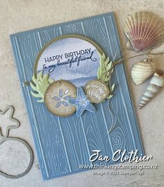 Happy Birthday Me, Birthday Cards, Male Birthday, Nautical Cards, Beach Cards, Friends Are Like, Stamping Up Cards, Masculine Cards, Homemade Cards