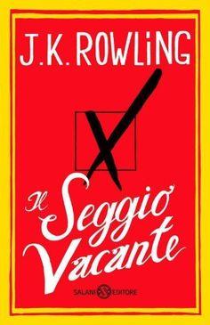 Il seggio vacante JK Rowling  Salani Editore (December 6, 2012)