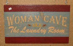 Woman Cave aka The Laundry Room sign by UpNorthRusticSigns on Etsy