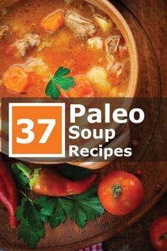 Paleo - 37 Hearty Soup Recipes, perfect for winter! Click the image to get your recipes. - It's The Best Selling Book For Getting Started With Paleo Whole Food Recipes, Soup Recipes, Diet Recipes, Cooking Recipes, Healthy Recipes, Paleo Meals, Turkey Recipes, Recipes Dinner, Vegetarian Recipes