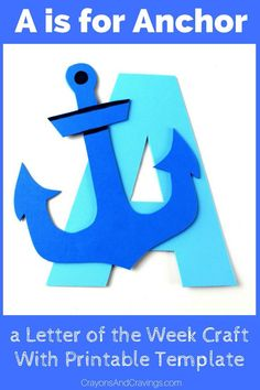 This letter A craft with printable template is part of our letter of the week craft series for toddlers and preschoolers. Letter A is for anchor. via @crayonsandcravings