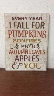 Welcome fall into your home with this 'rustic' wood sign.  This sign is meant to adorn your mantel, or any other place in your home with a ledge for it to rest on. It looks beautiful accompanying other fall pieces you have placed around your home. It is sure to be a conversation starter and demands attention as the center-piece of any mantel theme!!
