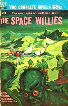 Eric Frank Russell, The Space Willies  #EricFrankRussell  #SciFi