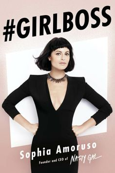 #GIRLBOSS | Pre-Order Sophia Amoruso's First Book | Nasty Gal