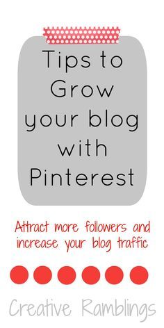Tips to grow your blog with Pinterest