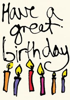 Have A Great Birthday Card. So many Candles you can' even see the cake