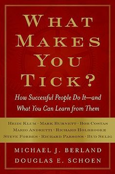 What Makes You Tick? | How Successful People Do It--and What You Can Learn from Them #success