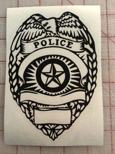 Police Decal Just made..