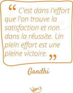 Paroles de sages sur Bloomr #Attitude, #Citations, #Effort, #Gandhi, #Perseverance