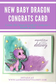 A magical card to welcome a New Baby! This little Dragon offers congratulation wishes to new parents, and you can create this card using this tutorial! Little Dragon, Baby Dragon, Congratulations Card, How To Train Your Dragon, Digital Stamps, Cute Babies, New Baby Products, Sewing Projects, Parents