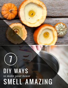 7 DIY Ways to Make Your House Smell Amazing | http://hellonatural.co/7-diy-ways-make-house-smell-amazing-naturally/