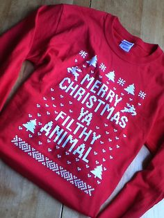 Merry Christmas ya filthy animal sweater, a must have ♥