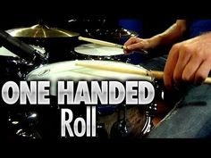 One Handed Roll - Drum Lessons