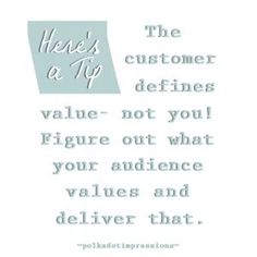 The customer defines value— not you! Figure out what your audience values and deliver that. Social Media Marketing, Polka Dots, Math, Math Resources, Polka Dot, Dots, Mathematics