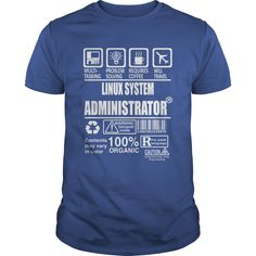 LINUX SYSTEM ADMINISTRATOR TSHIRT HOODIE #gift #ideas #Popular #Everything #Videos #Shop #Animals #pets #Architecture #Art #Cars #motorcycles #Celebrities #DIY #crafts #Design #Education #Entertainment #Food #drink #Gardening #Geek #Hair #beauty #Health #fitness #History #Holidays #events #Home decor #Humor #Illustrations #posters #Kids #parenting #Men #Outdoors #Photography #Products #Quotes #Science #nature #Sports #Tattoos #Technology #Travel #Weddings #Women