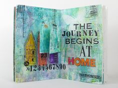 The Journey Begins at Home II - art journal book