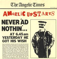 """For Sale - Angelic Upstarts Never 'ad Nothin' UK  7"""" vinyl single (7 inch record) - See this and 250,000 other rare & vintage vinyl records, singles, LPs & CDs at http://eil.com"""