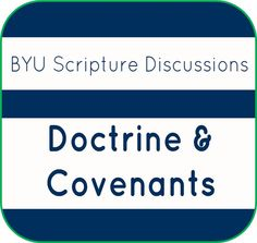 BYU Scripture Discussions - Doctrine and Covenants. Watch/listen to excellent discussions about the scriptures. Great for #lesson preparation.