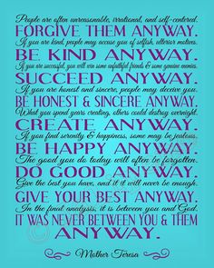 """Mother Teresa """"Do It Anyway"""" Quote - INSTANT DOWNLOAD Printable Print Sign Wall Art about Happiness, Charity, Kindness, Love, Perspective and Determination. Religious Christian Wall Art Home Office Decor Teal Blue Purple and Black by Jalipeno."""