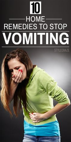 14 Effective Home Remedies To Stop Vomiting Though vomiting is not a serious health issue, it can be very irksome & needs quick measure to curb the blue sensation. Home remedies for . Natural Health Remedies, Natural Cures, Natural Healing, Au Natural, Healing Herbs, Natural Treatments, Health And Beauty, Health And Wellness, Health Tips