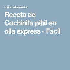Receta de Cochinita pibil en olla express - Fácil