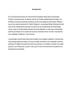 Introducción<br />En el presente documento se menciona las principales ideas sobre la psicología Positiva, los precursores...