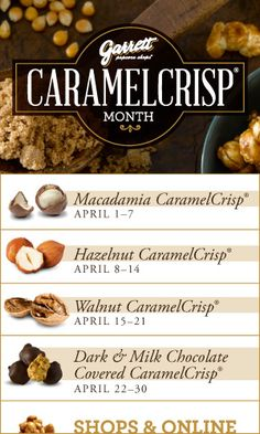 Each week in April, try a new flavor paired with our classic CaramelCrisp!