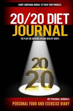 20/20 Diet Journal: Handy Companion Journal to Track Your Progress Companion to Dr. Phil's new 20/20 Diet Book