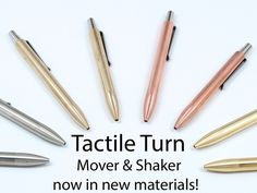 Tactile Turn Mover & Shaker Pens - New Materials