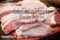 Alles über Rindfleisch aus Südamerika http://backpacker-blog.org/argentinisches-rindfleisch-churrasco-asado-anleitung/