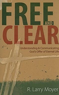 Download the comeback by louie giglio pdf ebook epub the comeback free and clear understanding and communicating gods offer of eternal life r larry fandeluxe Gallery