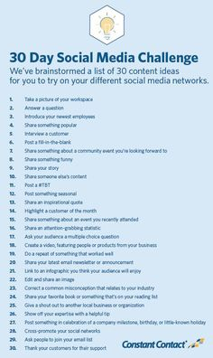 Welcome to our 30 Day Social Media Content Challenge! We've brainstormed a list of 30 content ideas for you to try on your different social media networks.Don't worry. Most of these can be completed in a matter of minutes. We've also included helpful exam